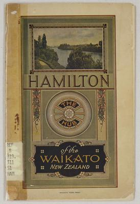 Hamilton : the hub of the Waikato, New Zealand