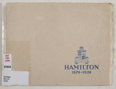 Hamilton, 1879-1928 : commemorating the jubilee of the Hamilton Borough