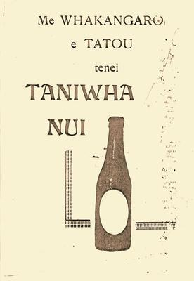 Me Whakangaro e Tatou tenei Taniwha Nui