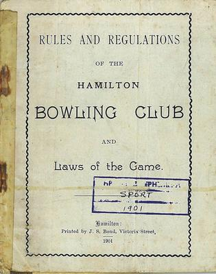 Rules and Regulations of the Hamilton Bowling Club