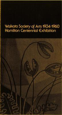 Waikato Society of Arts 1934-1960 Hamilton Centennial Exhibition