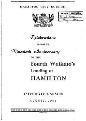 Ninetieth Anniversary of the Fourth Waikato's Landing at Hamilton