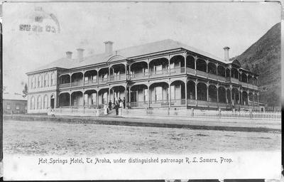 """""""Hot Springs Hotel, Te Aroha, under distinguished patronage R.L.Somers, Prop."""""""