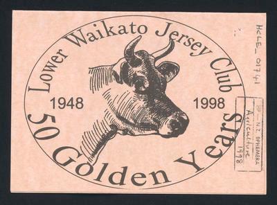 Lower Waikato Jersey Club - 50 Golden years 1948 - 1998