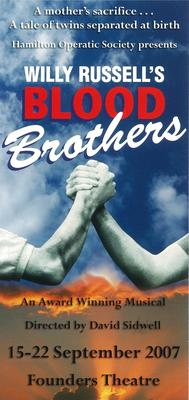 Blood Brothers, 2007