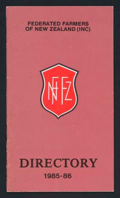 Federated Farmers of New Zealand (inc) Directory 1985-1986