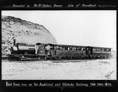 """First train run on Auckland and Waikato Railway Dec 24th 1873"""