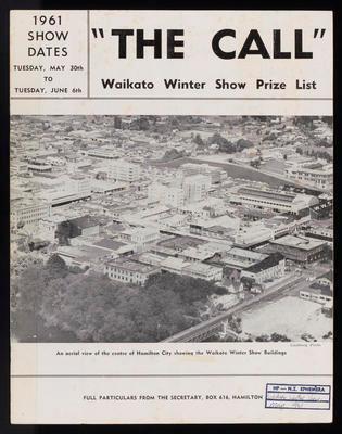 The Call. Waikato Winter Show Prize List 1961.