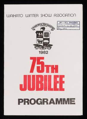 Waikato Winter Show Association 75th Jubilee programme