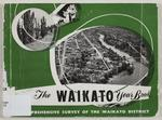 The Waikato year book : a comprehensive survey of the Waikato district, vol. 1
